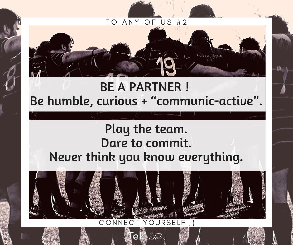 Soyons des partenaires de qualité, jouons l'équipe